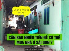 Cần bao nhiêu tiền để có thể mua nhà Sài Gòn